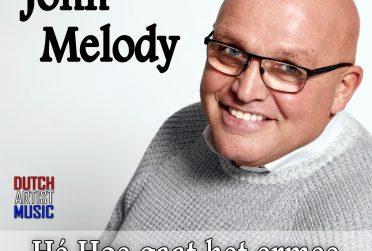 John Melody - Hé Hoe gaat het ermee (Kopie)